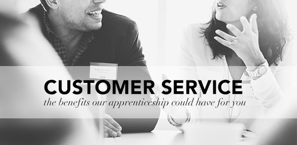 Apprenticeships: What is a Customer Service apprentice