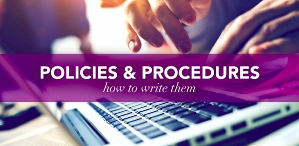 Policies & Procedures – How to write them